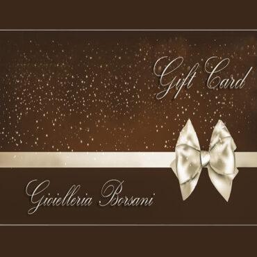 GIFT CARD GIOIELLERIA BORSANI